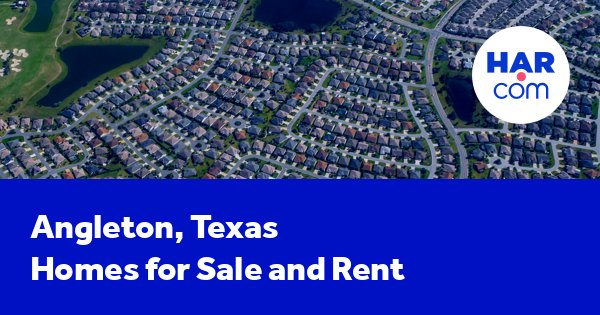 Angleton homes for sale and homes for rent | HAR.com on map whitehouse texas, angleton county texas, mammp angleton texas, map of new york, map of san antonio, texas map katy texas, map of zip code 77566,
